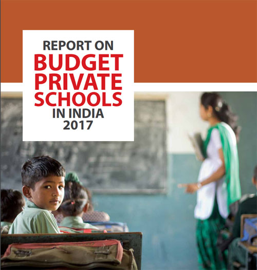 REPORT ON BUDGET PRIVATE SCHOOLS IN INDIA, 2017