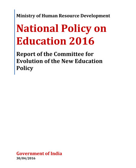 National Policy on Education 2016 | Report of the Committee for Evolution of The New Education Policy