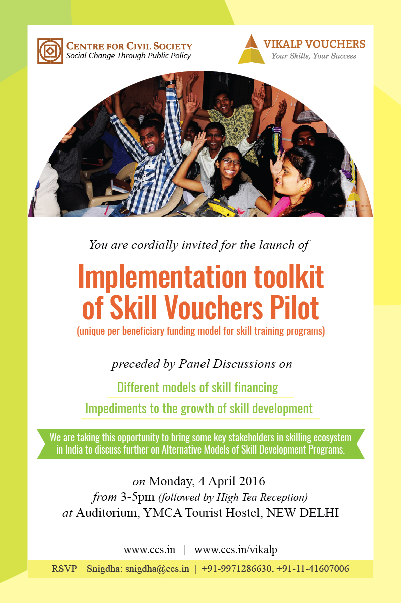 Vikalp: Accelerating skills training through voucher, CCS is bringing some key stakeholders from the skilling ecosystem together to discuss Alternative Models of Skill Development Programs. Join us for the launch of the Vikalp Implementation Toolkit and panel discussions on Overcoming Impediments to the growth of Skill Development Sector and Alternate Financing Models for Sustainability of Skill Development Sector